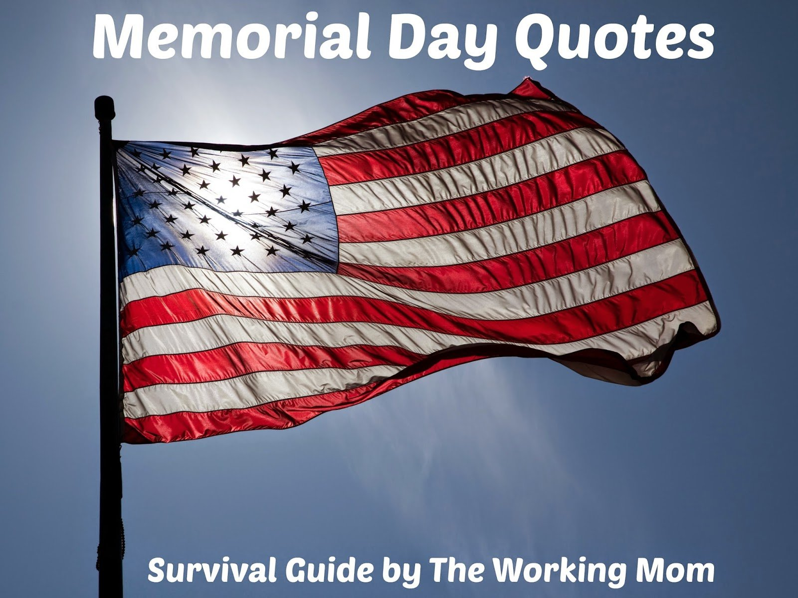 Memorial Day Quotes Memorial Day Quotes Inspirational Quotes Reminding Us