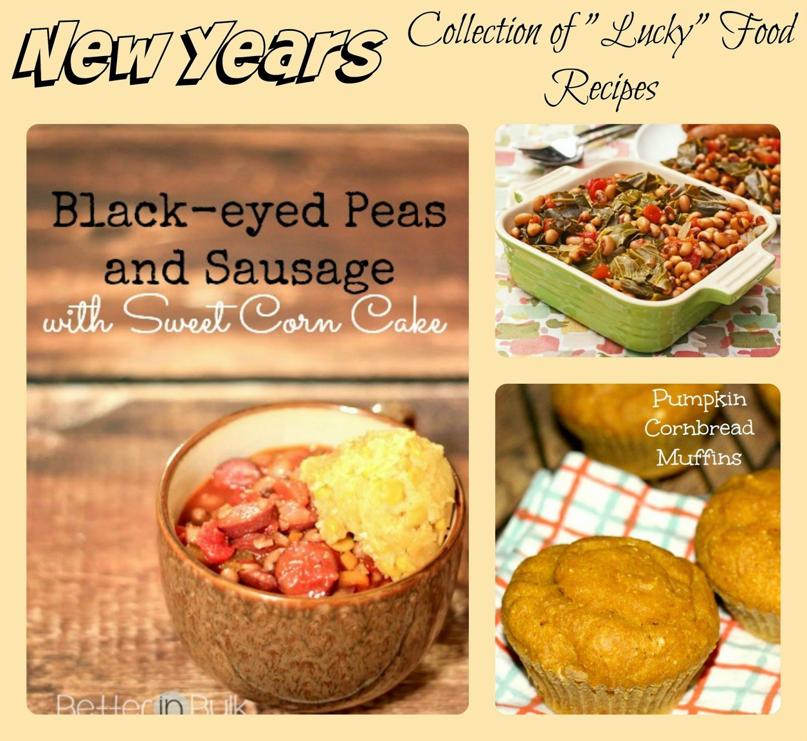 "New Years Day Recipes: A Collection of ""Lucky"" Food Recipes"
