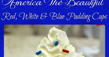 fourth of july america the beautiful pudding cups