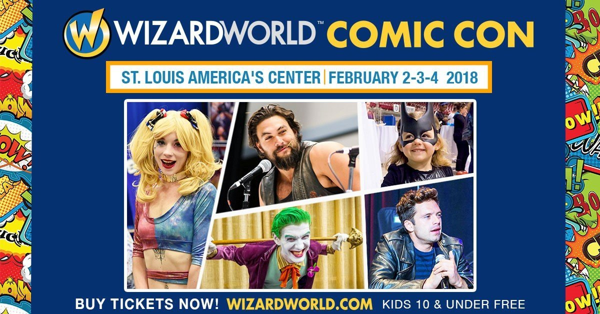 WIZARD WORLD Comic Con Coming To St. Louis February 2-4th