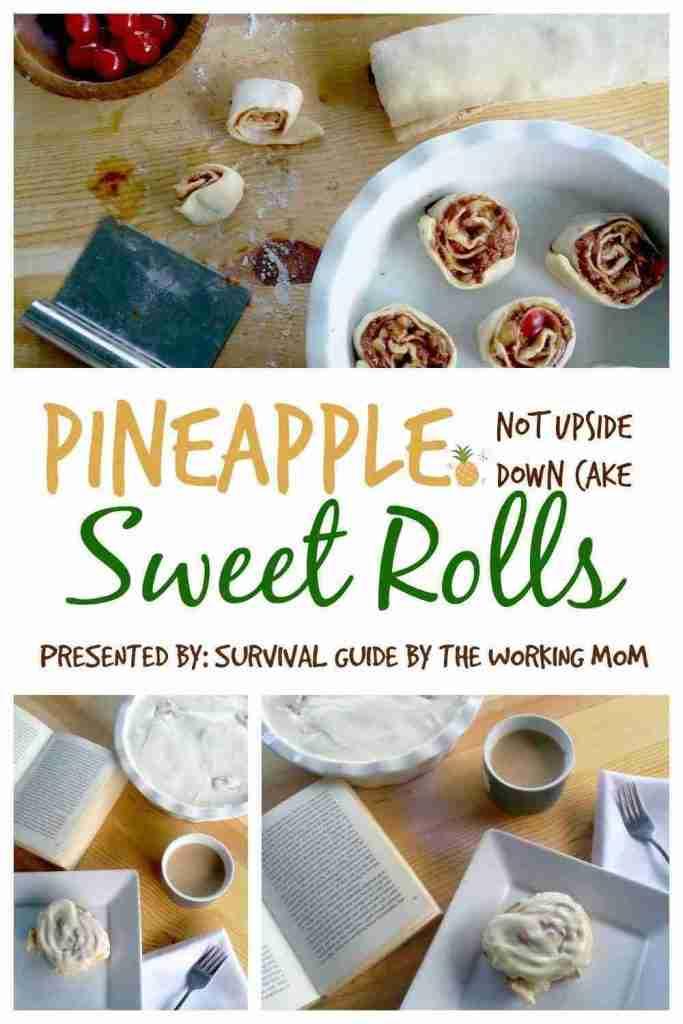 Pineapple Upside Down Cake Sweet Rolls Recipe