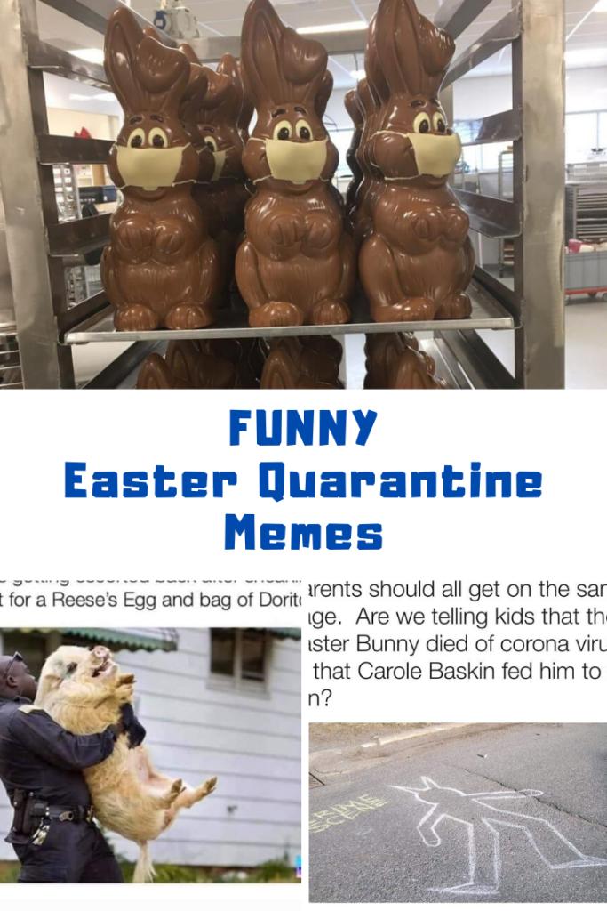 The Best Easter Quarantine Memes Guide 4 Moms