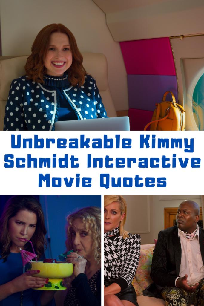 Unbreakable Kimmy Schmidt Interactive Movie Quotes
