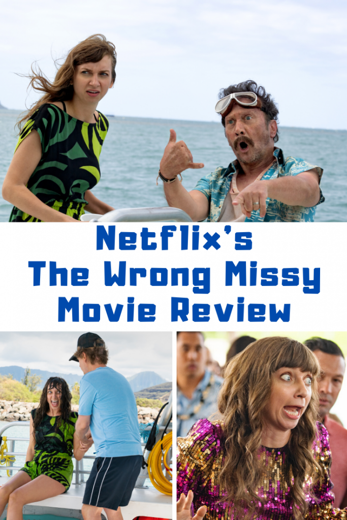 The Wrong Missy Movie Review