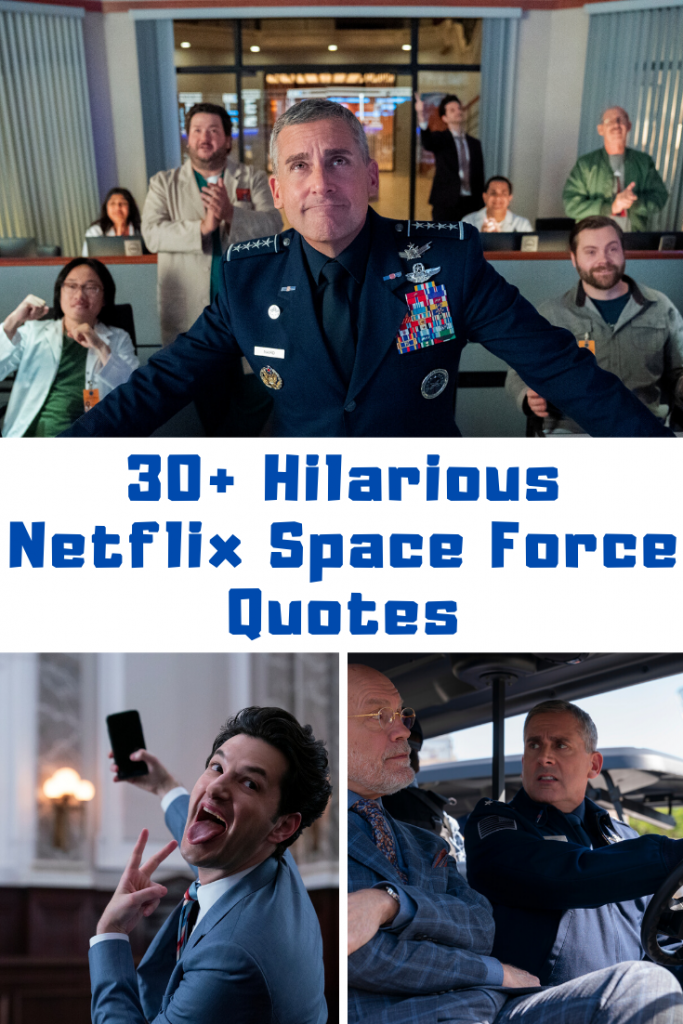 Netflix Space Force Quotes
