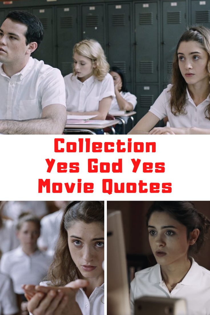 Yes God Yes Movie Quotes