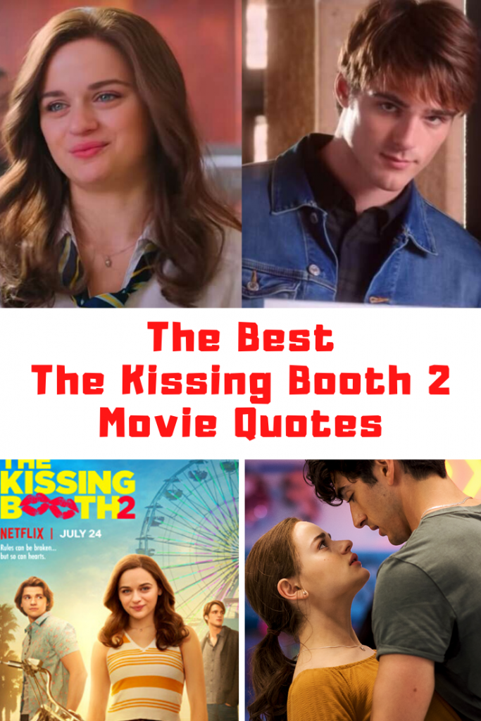 Netflix The Kissing Booth 2 Quotes