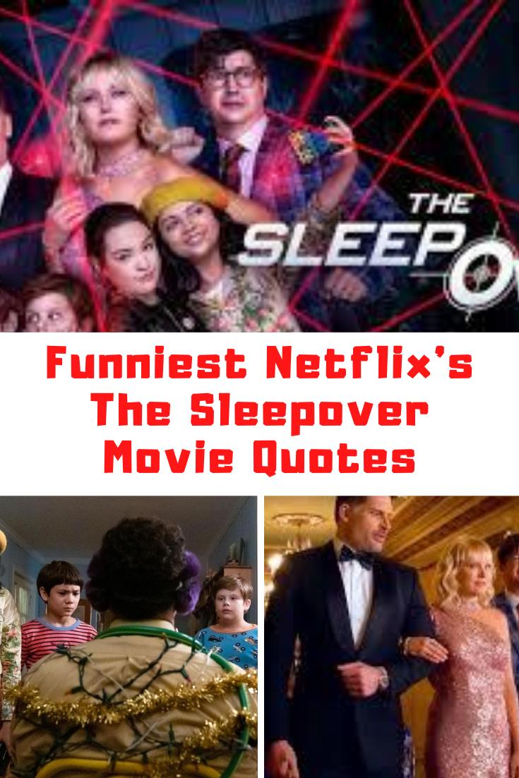 Netflix The Sleepover Quotes