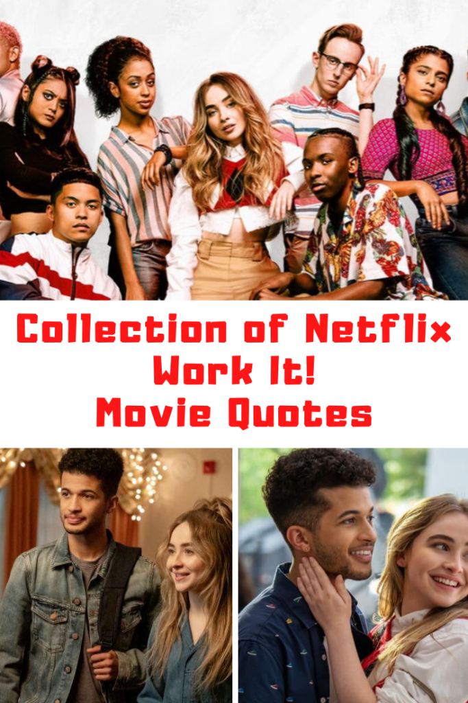 Collection Of The Best Netflix Work It Movie Quotes Guide 4 Moms