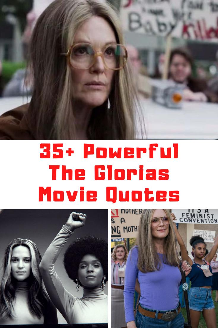 The Glorias Movie Quotes