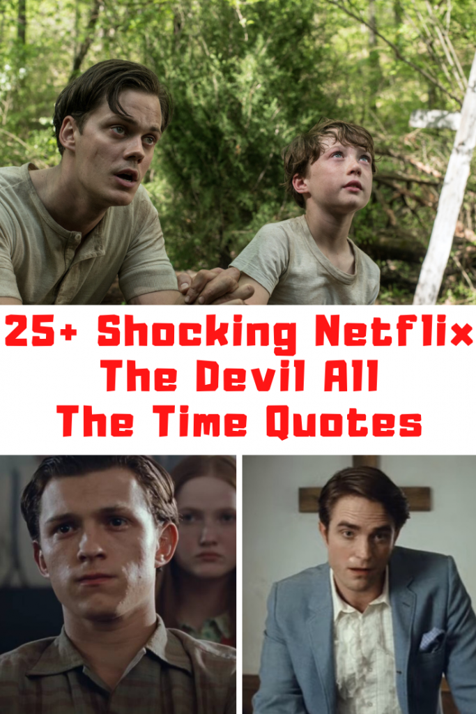 The Devil All The Time Movie Quotes