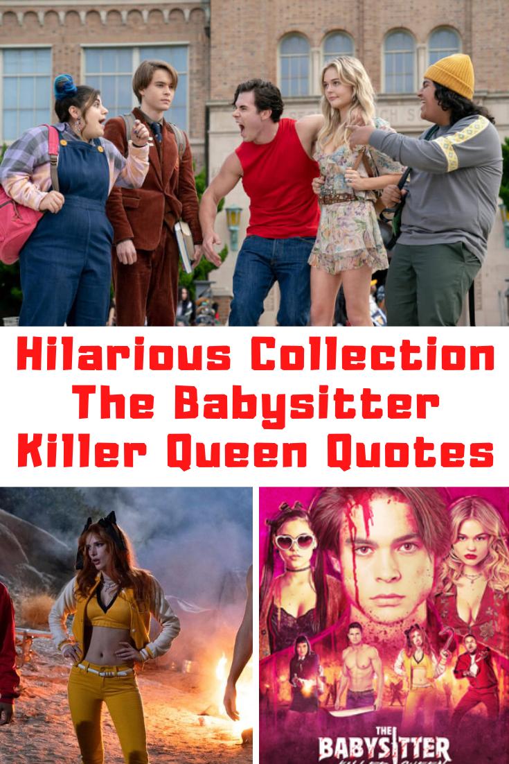 The Babysitter Killer Queen Quotes