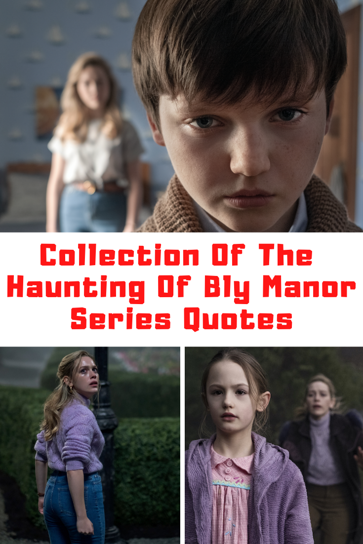The Haunting Of Bly Manor Quotes