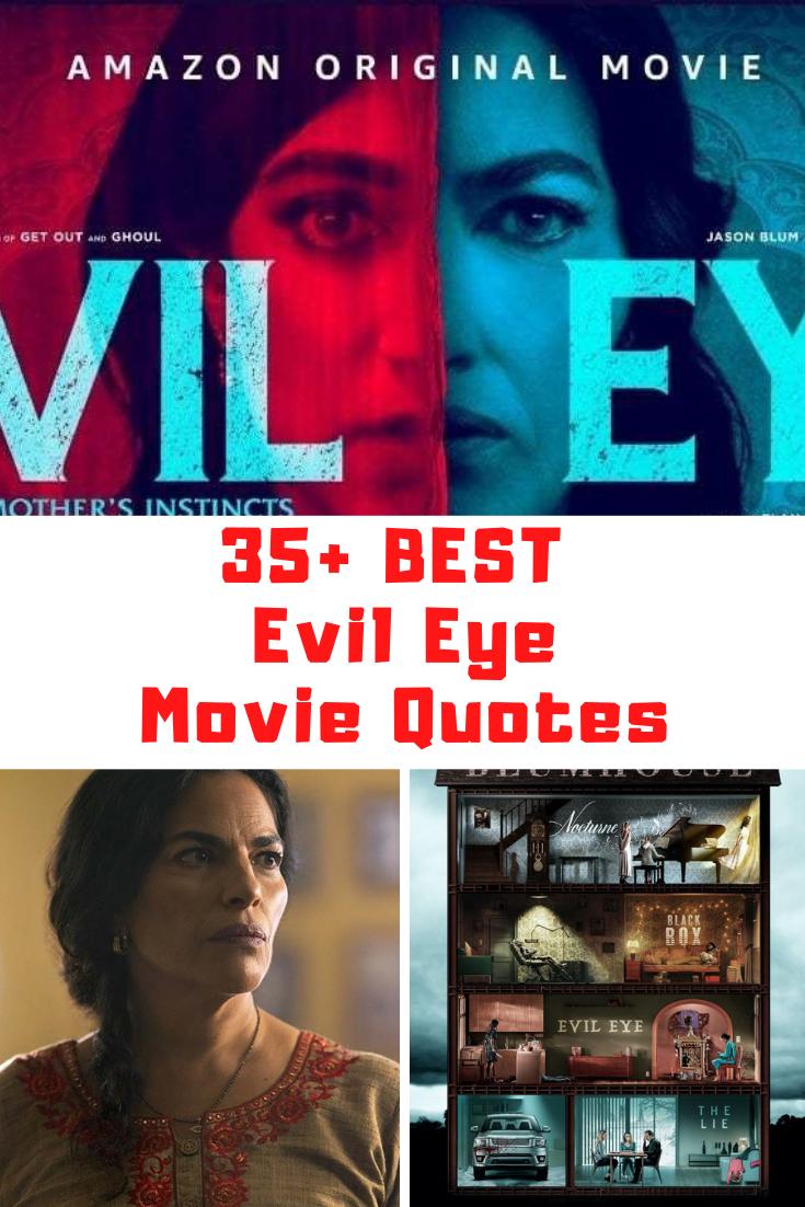 Evil Eye Movie Quotes