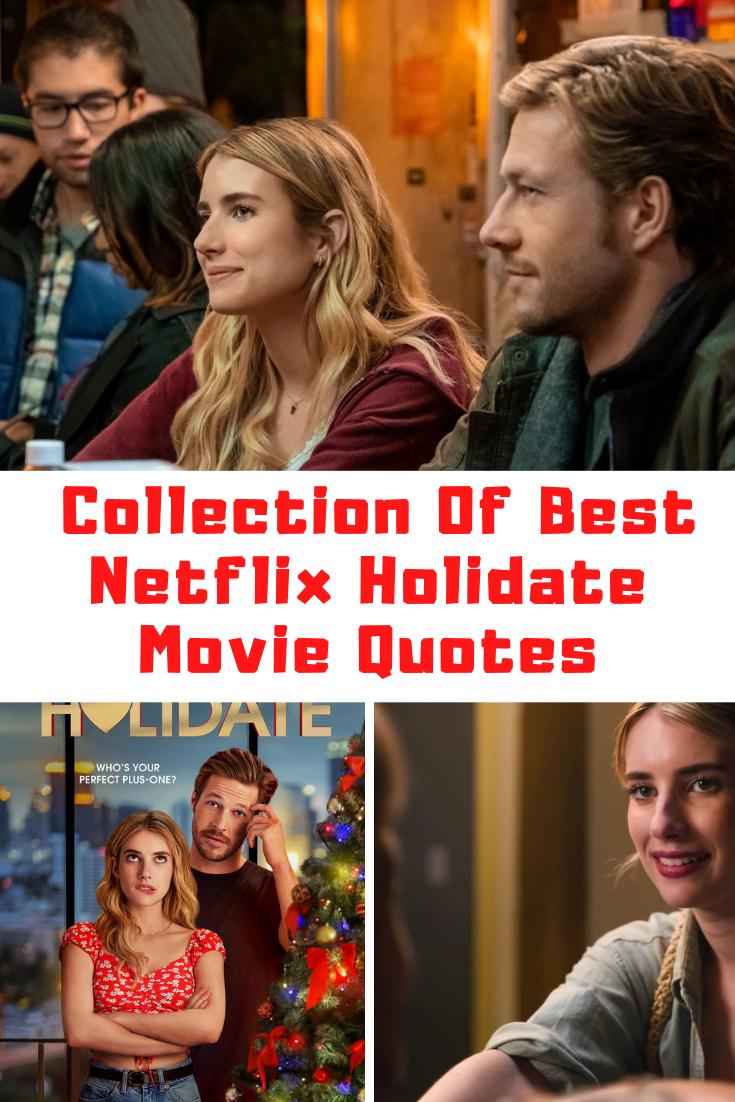 Netflix HOLIDATE Quotes
