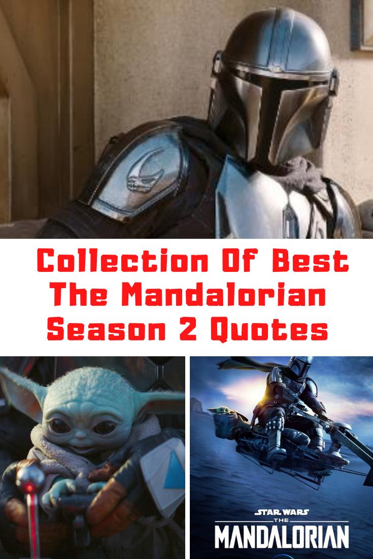 THE MANDALORIAN Season 2 Quotes