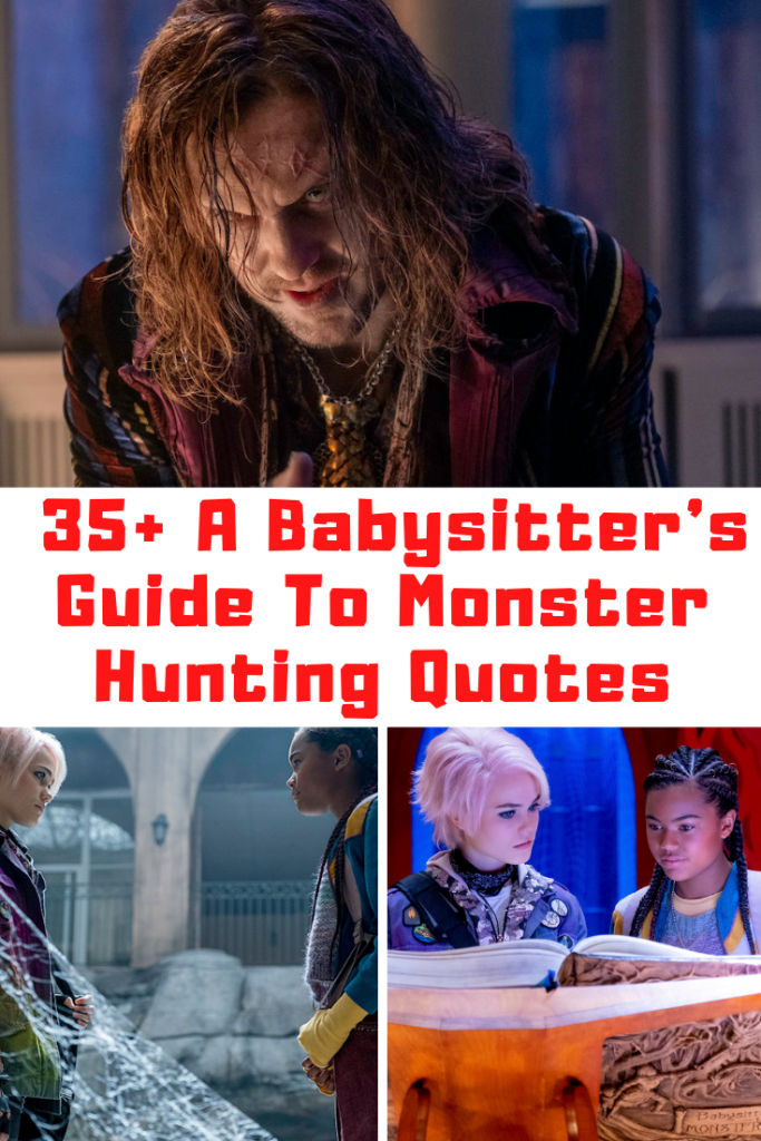 A Babysitters Guide To Monster Hunting Movie Quotes