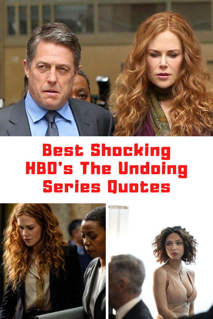 HBO The Undoing Quotes