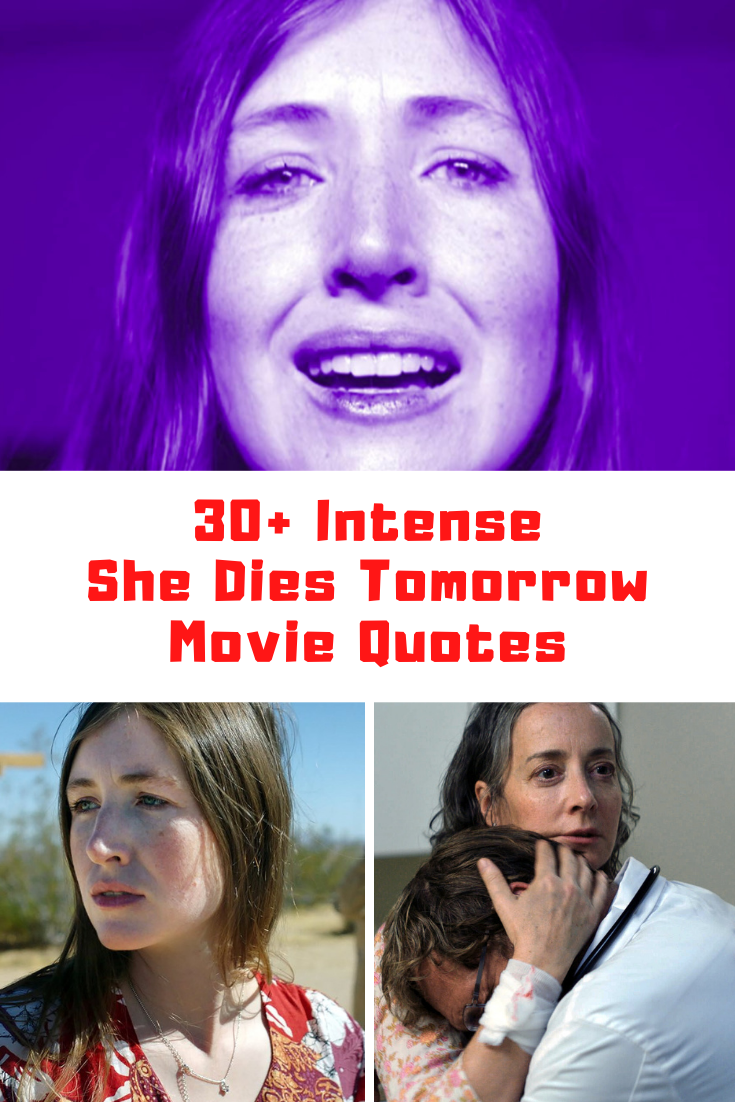 She Dies Tomorrow Movie Quotes