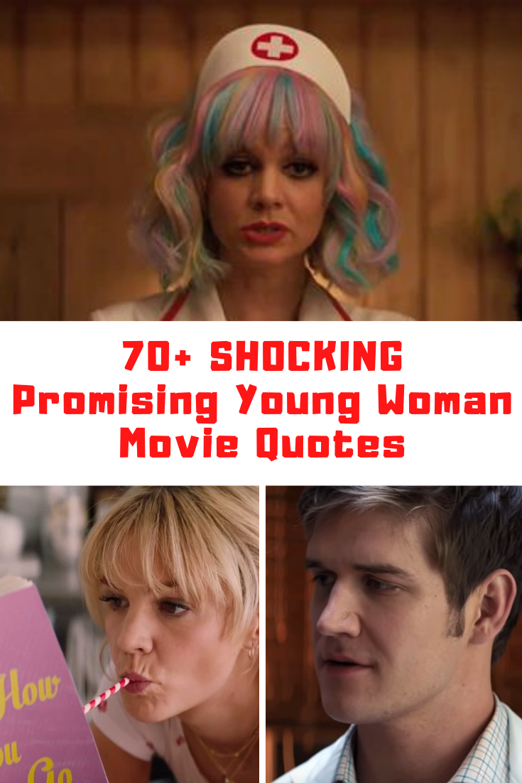 Promising Young Woman Movie Quotes