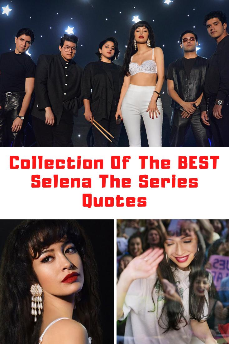 Netflix Selena The Series Quotes