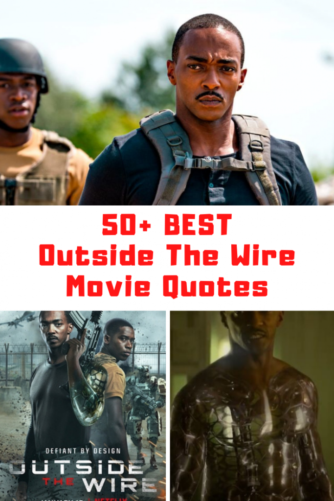 Outside The Wire Movie Quotes