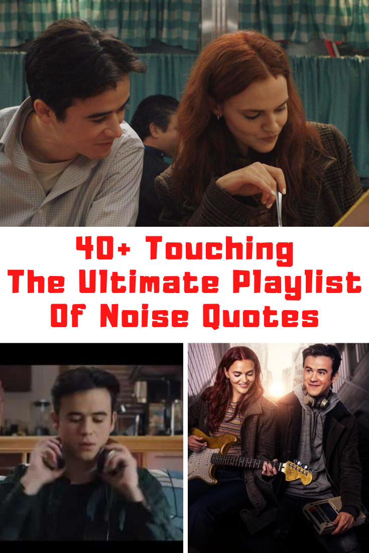 The Ultimate Playlist Of Noise Quotes