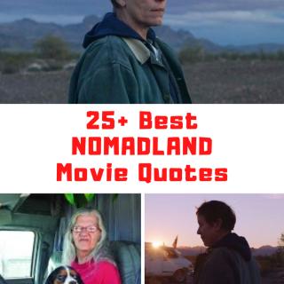 Nomadland Movie Quotes