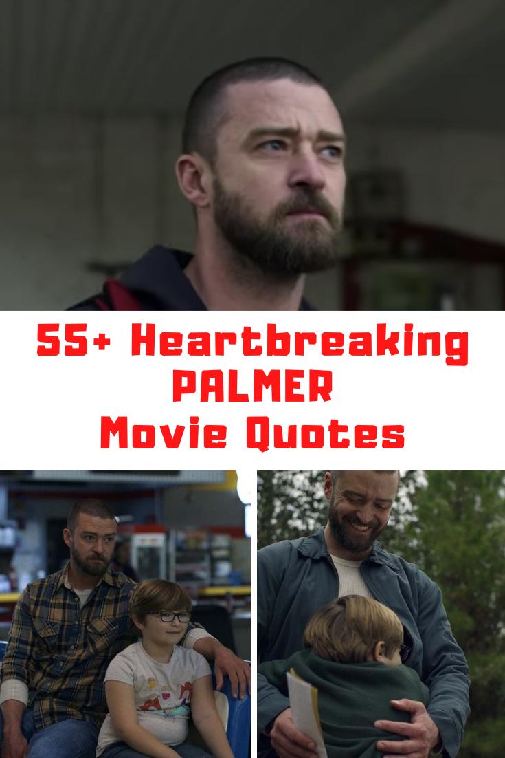 Palmer Movie Quotes
