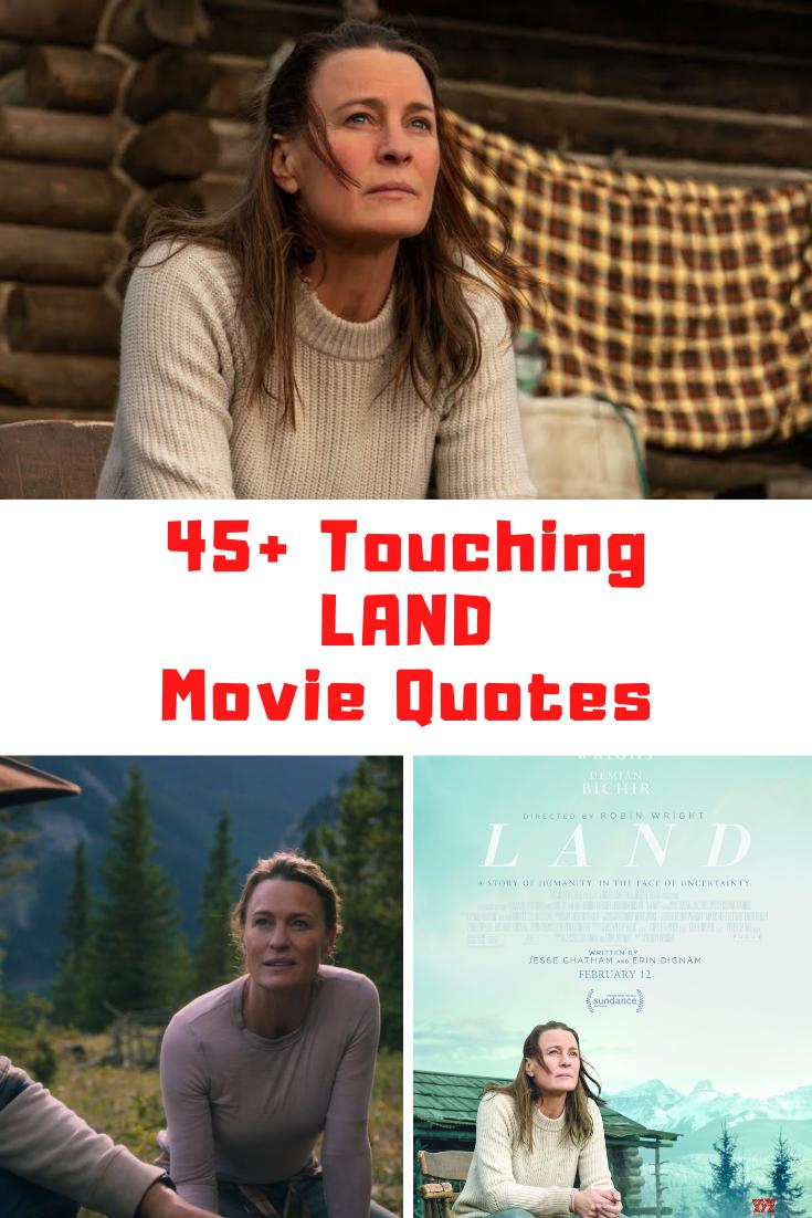 Land Movie Quotes
