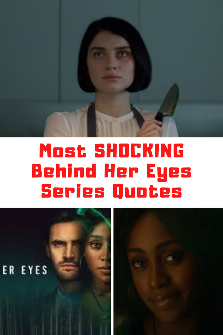 Behind Her Eyes Quotes