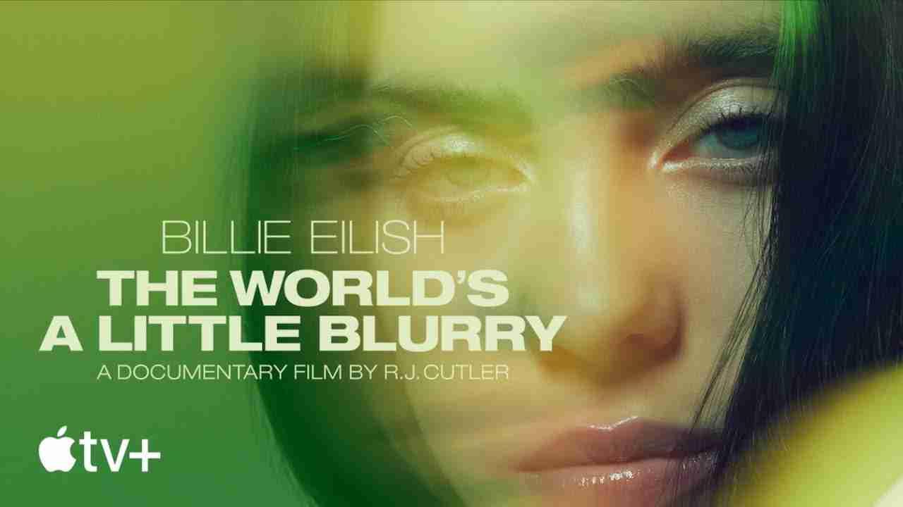 Billie Eilish The World's A Little Blurry Quotes