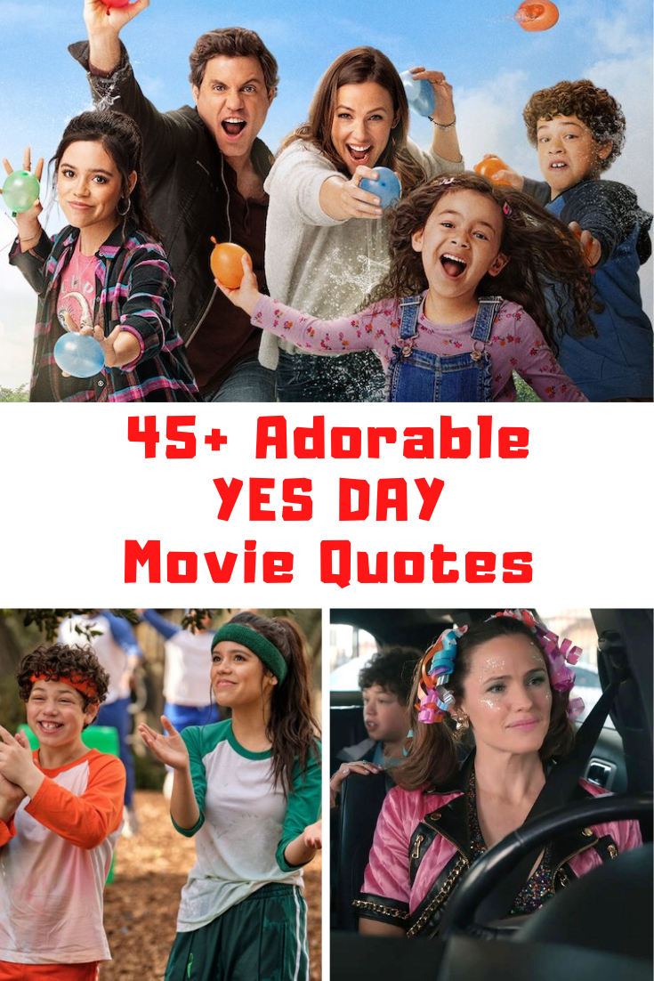 Yes Day Movie Quotes