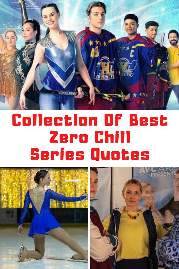 Netflix ZERO CHILL Quotes