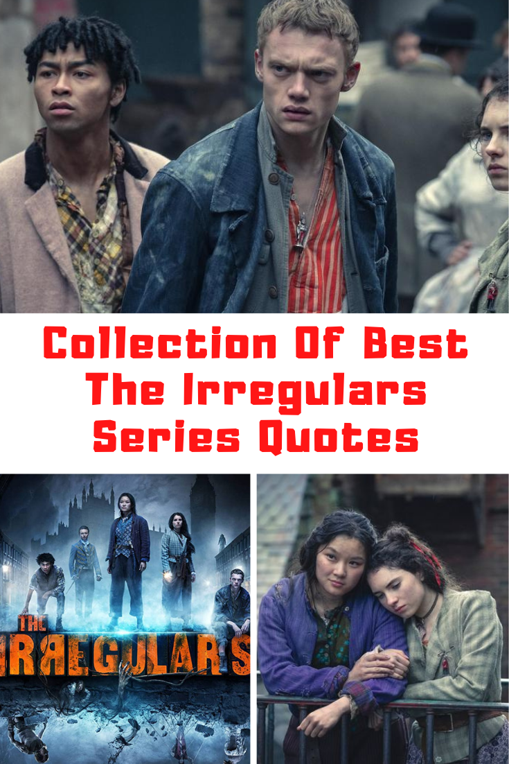 The Irregulars Quotes