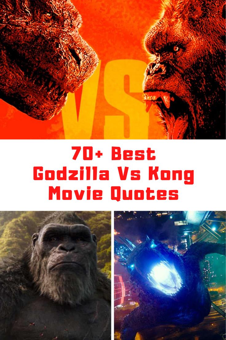 Godzilla Vs Kong Quotes