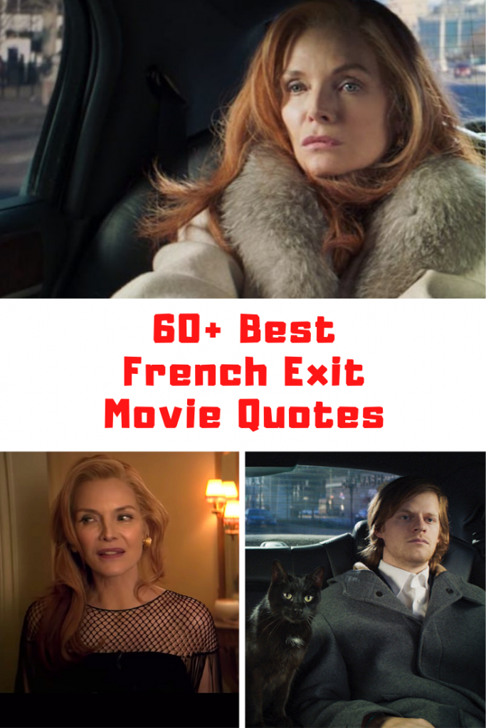 French Exit Movie Quotes