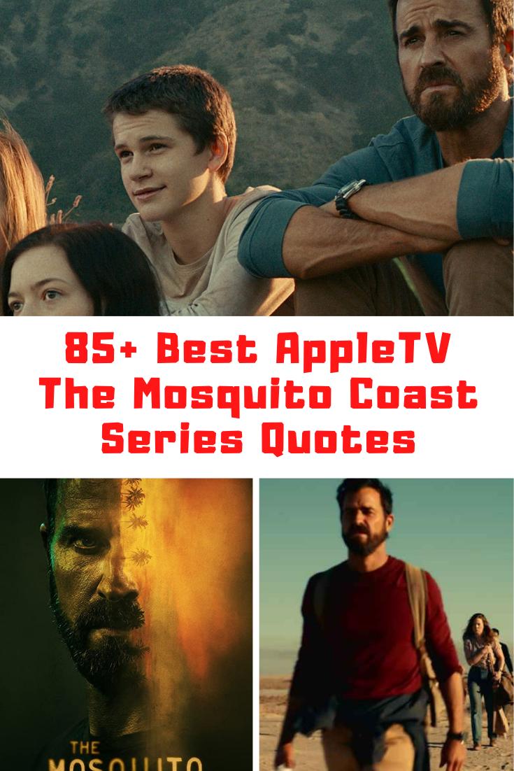 The Mosquito Coast Quotes