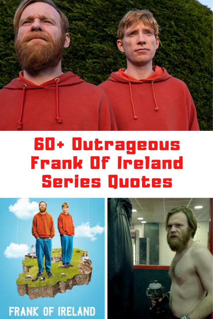 Frank Of Ireland Quotes