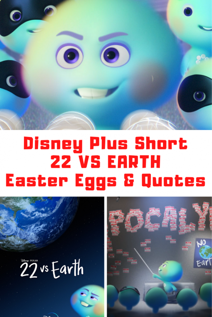 22 VS EARTH Quotes, Easter Eggs