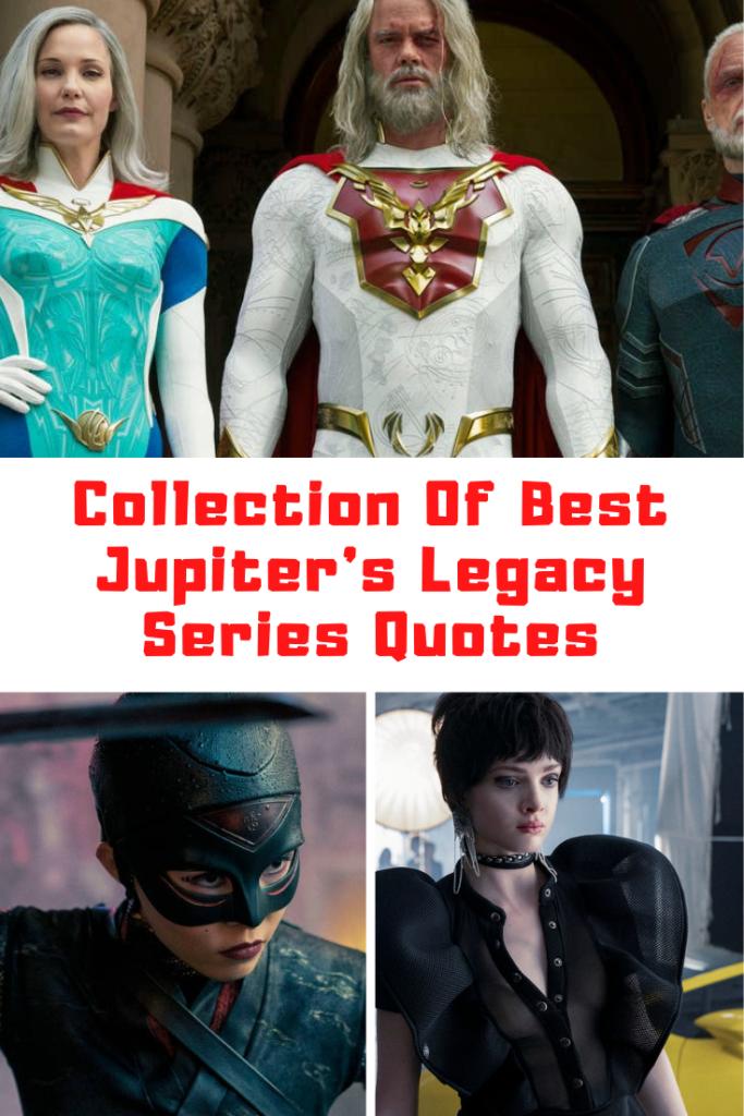 Netflix's Jupiter's Legacy Quotes
