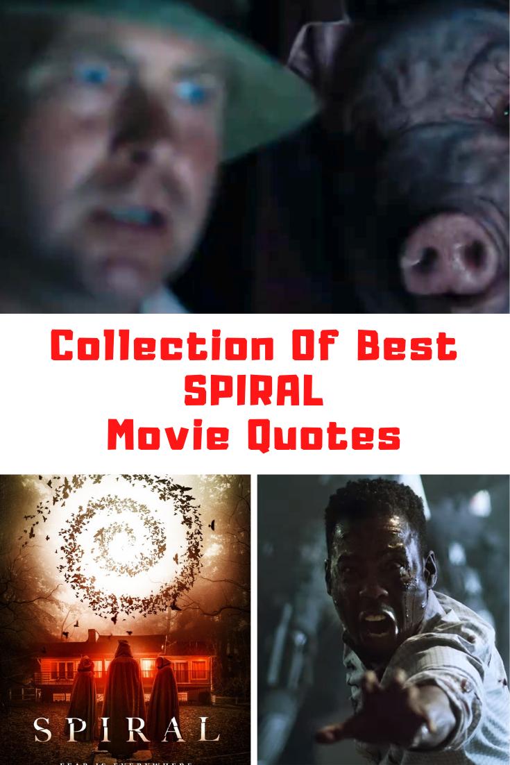 Spiral Movie Quotes