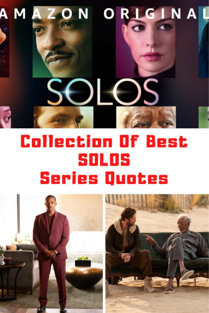Amazon Prime Video SOLOS Quotes