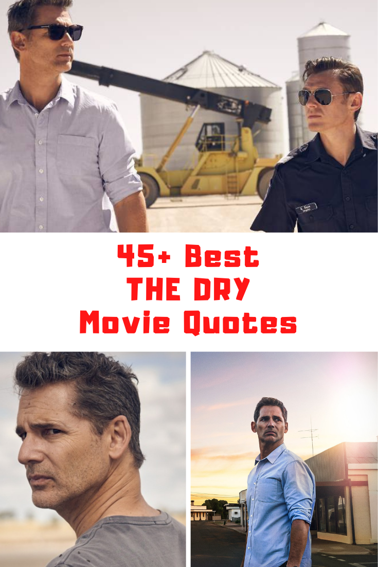 The Dry Movie Quotes
