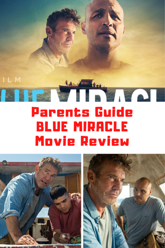 Blue Miracle Parents Guide