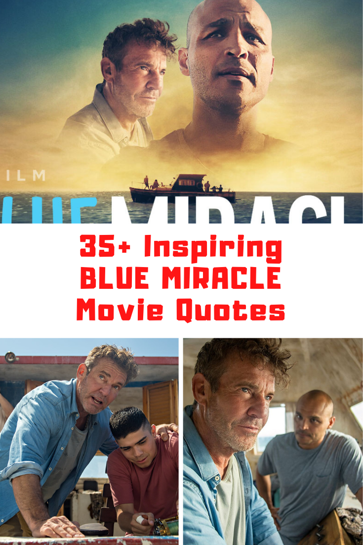 Blue Miracle Quotes