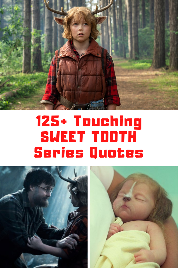 Sweet Tooth Quotes