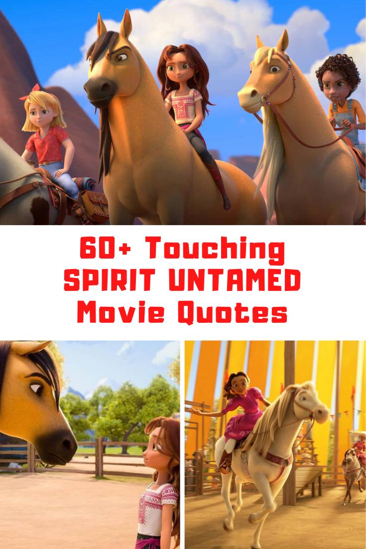 Spirit Untamed Quotes