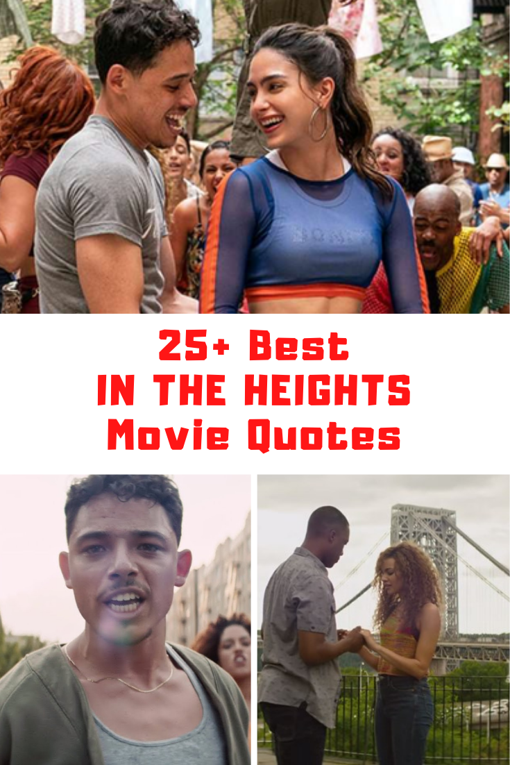In The Heights Movie Quotes