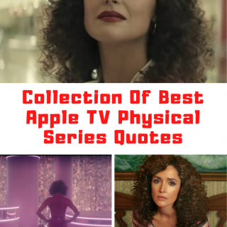 AppleTV+ PHYSICAL Quotes
